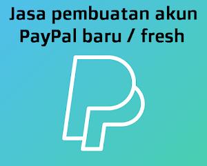 Jasa Pembuatan Akun PayPal Baru / Fresh, Verified (Terverifikasi) 2 & 5 Tahun