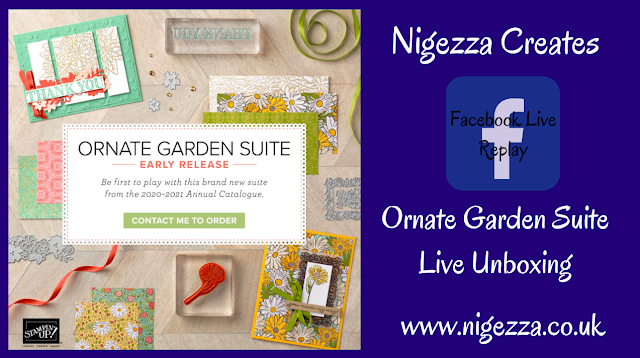 Nigezza Creates with Stampin' Up! and Ornate Garden Sneak Peek & Live Unboxing