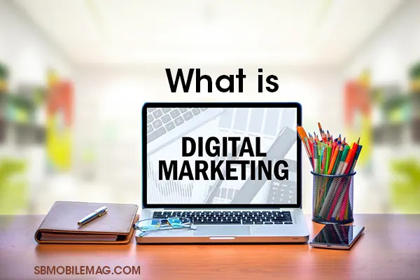 What is Digital Marketing, How to do Digital Marketing, How to Learn Digital Marketing in Bangladesh