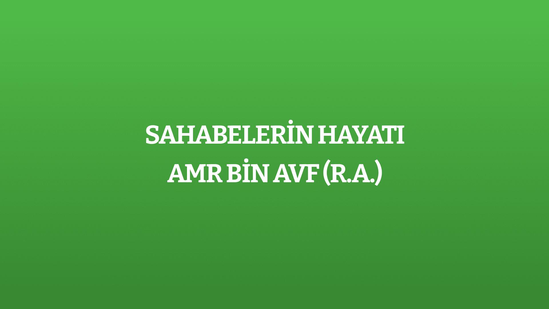 Amr bin Avf (r.a.)