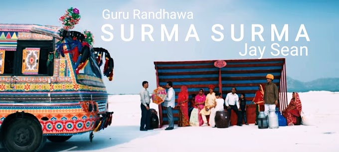 Guru Randhawa ft. Jay Sean - SURMA SURMA Lyrics