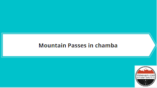 Mountain Passes In Chamba District