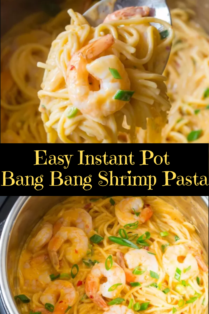 Easy Instant Pot Bang Bang Shrimp Pasta