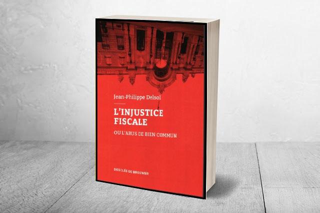L'injustice fiscale ou l'abus de bien commun