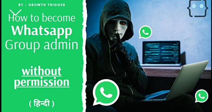 How to become WhatsApp group admin without permission