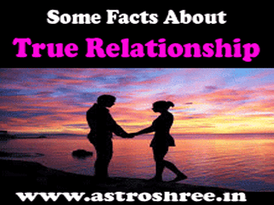 true relationships facts by astrologer