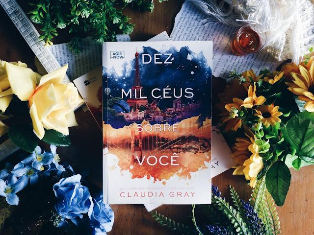 Dez Mil Ceús Sobre Você - Claudia Gray | Resenha