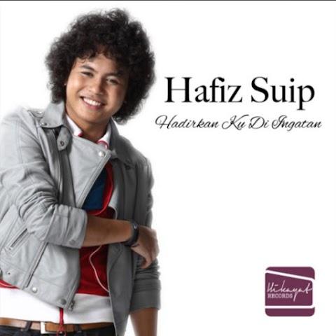 Hafiz Suip - Hadirkan Ku Di Ingatan MP3