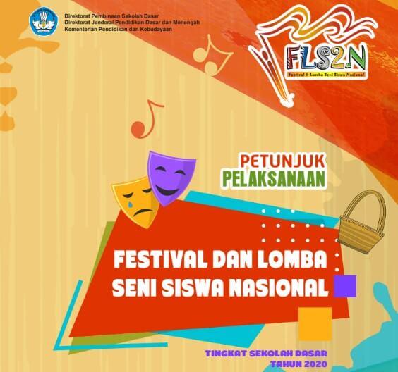 Petunjuk Pelaksanaan Festival Dan Lomba Seni Siswa Nasional Tahun 2020