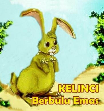 Cerita Dongeng Fabel Kelinci Berbulu Emas Cerita Dongeng Indonesia