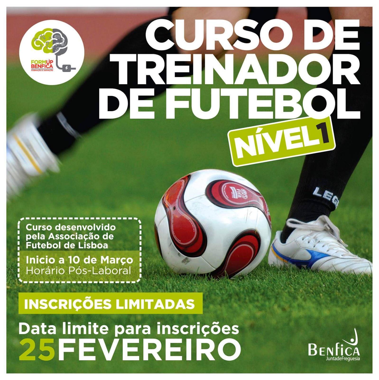 1ace5e4759 Curso Treinador de Futebol (inscrições até 25 de Fevereiro na Junta de  Benfica)