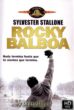 Rocky Balboa (Rocky 6) [2006] [Latino-Ingles] HD 1080P  [Google Drive] GloboTV