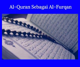 Al-Quran sebagai al-furqan