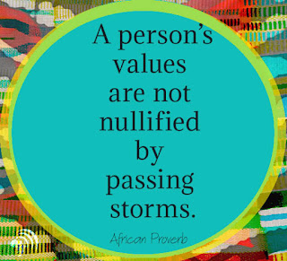 A person's values are not nullified by passing storms