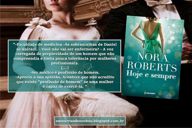 https://sussurrandosonhos.blogspot.com/2018/04/resenha-hoje-e-sempre-nora-roberts.html