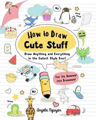 Kids 39 book review review how to draw cute stuff for How to draw easy stuff but cute