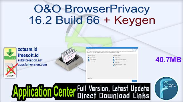 O&O BrowserPrivacy 16.2 Build 66 + Keygen_ ZcTeam.id