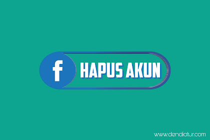 cara menghapus facebook sendiri secara permanen di hp