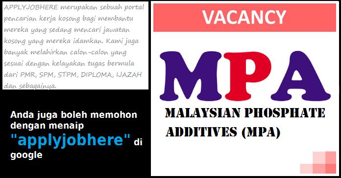 6 Jawatan kosong Malaysian Phosphate Additives (MPA)