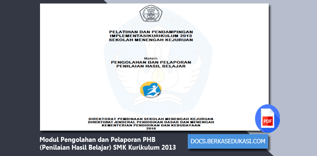 Modul Pengolahan dan Pelaporan PHB (Penilaian Hasil Belajar) SMK Kurikulum 2013