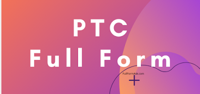 PTC full meaning