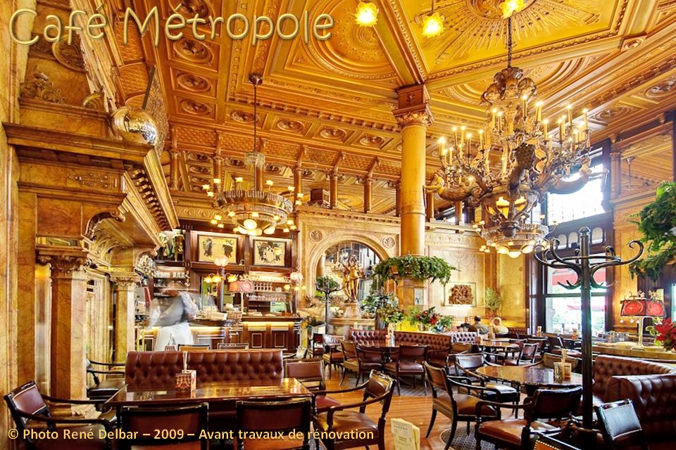 Café Métropole - Place de Brouckère - Avant rénovation - Bruxelles-Bruxellons