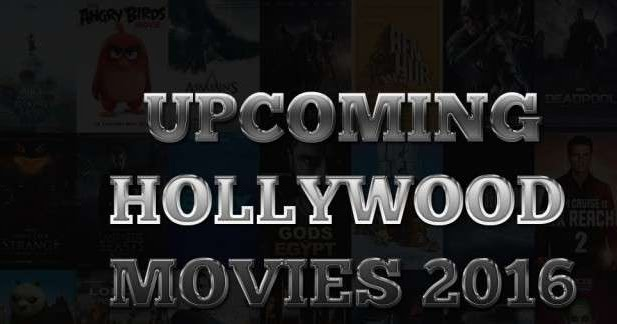 New Hindi Movei 2018 2019 Bolliwood: List Of Upcoming Hollywood Movies Of 2017 & 2018 : Release