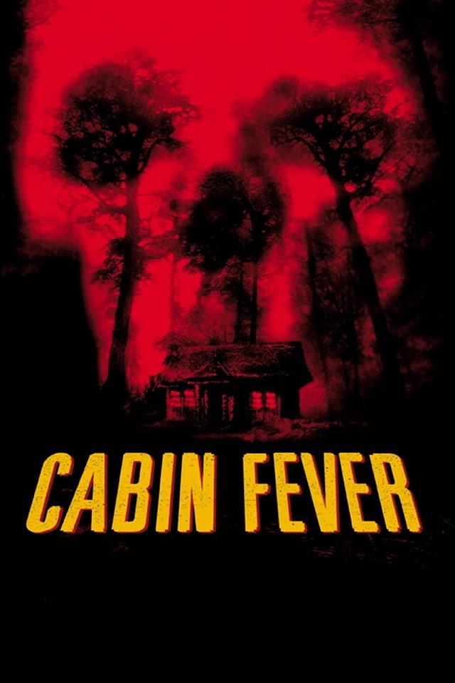 Cabin Fever 2002 x264 720p Esub BluRay Dual Audio English Hindi THE GOPI SAHI