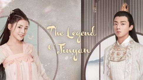 Cẩm Ngôn Truyện - The Legend Of Jinyan (2020) [34/34 Thuyết minh]