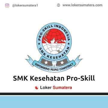 Lowongan Kerja Pekanbaru: SMK Kesehatan Pro Skill Indonesia April 2021