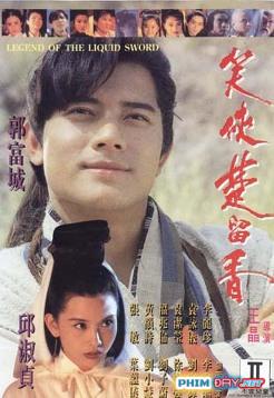 Tiếu Hiệp Sở Lưu Hương - Legend Of The Liquid Sword (1993)
