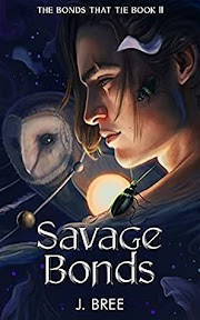 Resenha:  Savage Bonds (The Bonds That Tie #2) - J. Bree