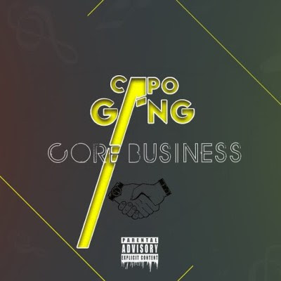 Capo Gang - Core Business