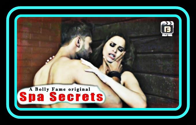 Spa Secrets (2021) - BollyFame Originals Hindi Short Film