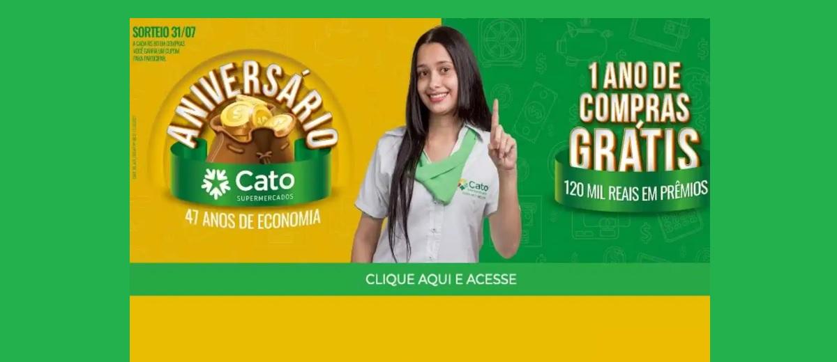 Promoção Aniversário 2021 Cato Supermercados 47 Anos