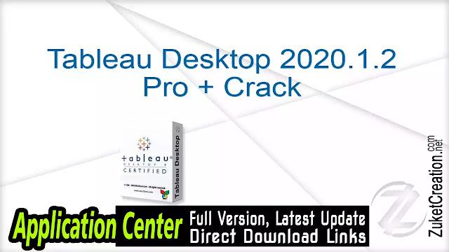 Tableau Desktop 2020.1.2 Pro + Crack