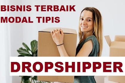 6 Cara Menjalankan Bisnis Dropshipper Tanpa Modal
