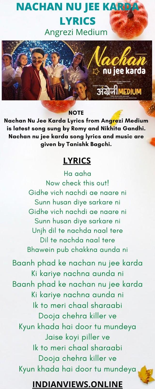 NACHAN NU JEE KARDA LYRICS, NACHAN NU JEE KARDA SONG  LYRICS,  Nachan Nu Jee Karda (Angrezi Medium) mp3 song download,  NACHAN NU JEE KARDA LYRICS Angrezi Medium