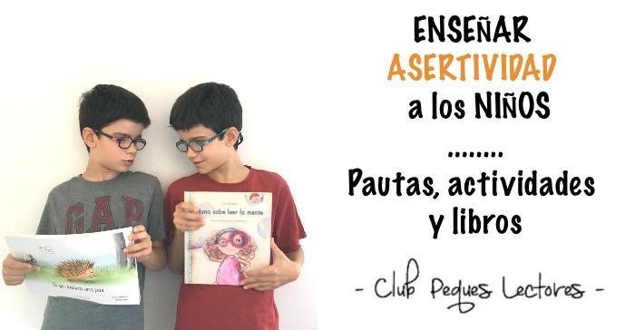 cómo trabajar enseñar asertividad a los niños, consejos, actividades y cuentos