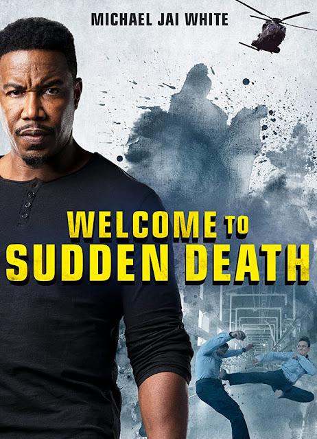 مشاهدة وتحميل فيلم الاثارة والأكشن والدراما Welcome to Sudden Death 2020 مدبلج