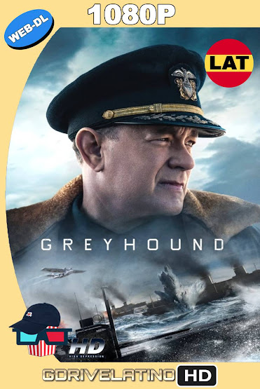 Greyhound: En la Mira del Enemigo (2020) WEB-DL 1080p Latino-Ingles MKV