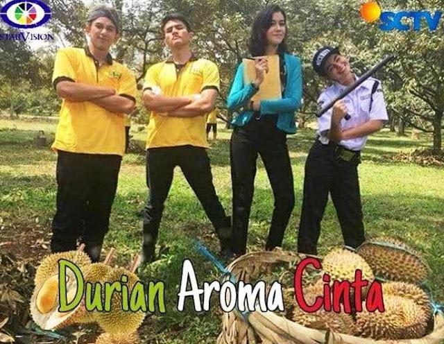 Daftar Nama Pemain FTV Durian Aroma Cinta SCTV Lengkap