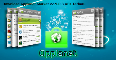 Download Applanet Market v2.9.0.3 APK Terbaru