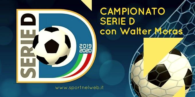 RUBRICHE - La Serie D con Walter Moras del 27-01-2020