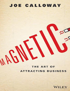 Magnetic- The art of attracting business