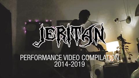 JERITAN VIDEO PERFORMANCE COMPILATION 2014 - 2019