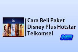 3 Cara Beli Paket Disney Plus Hotstar Telkomsel
