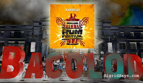 The first Tanduay Rum Festival in Bacolod - Bacolod blogger