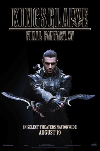 Kingsglaive : Final Fantasy XV (2016)