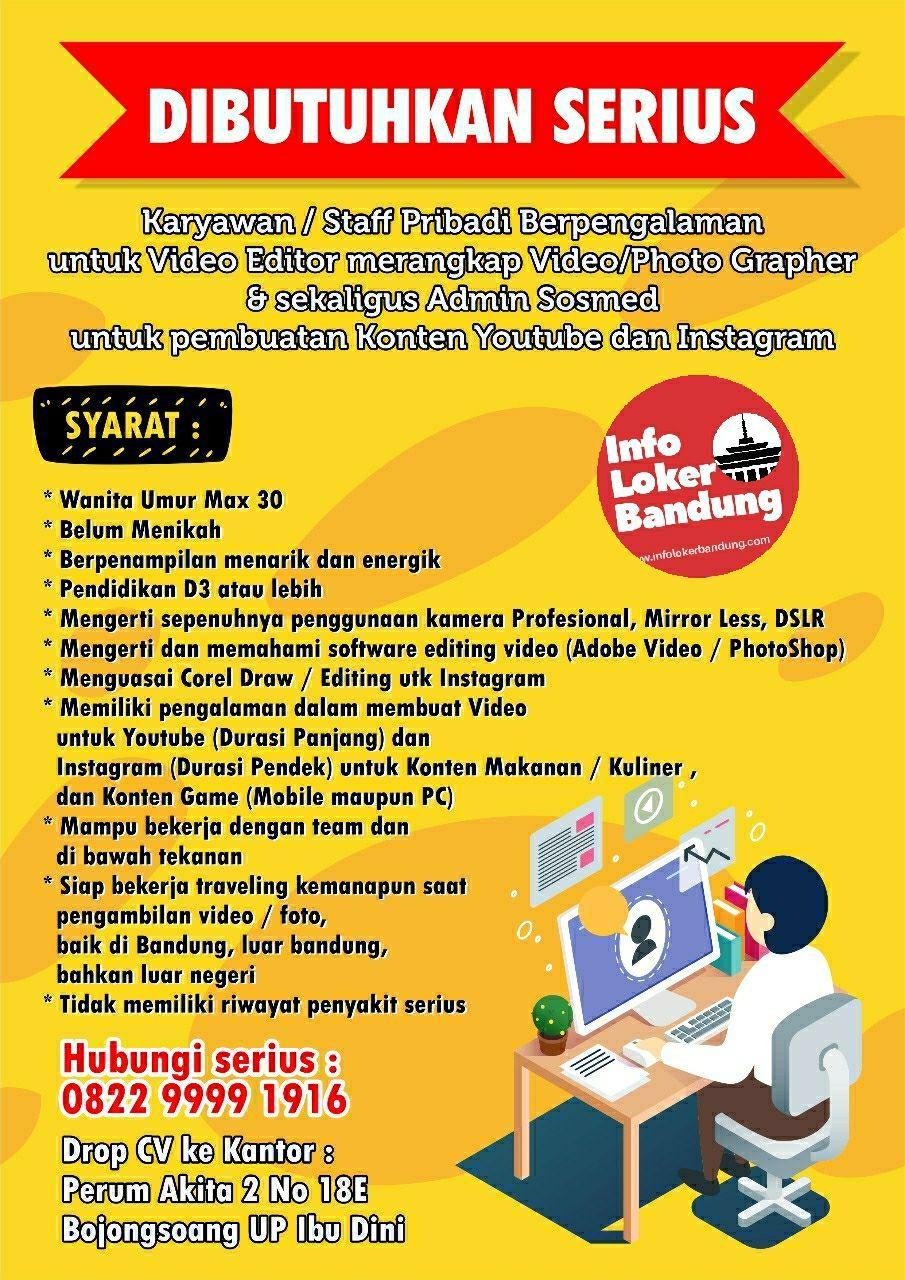 Lowongan Kerja Staff Pribadi Pembuatan Vlog Untuk Konten Youtube & Instagram Bandung Januari 2019